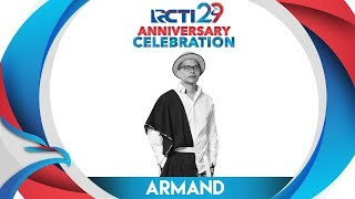 RCTI 29 : ANNIVERSARY CELEBRATION – Armand Maulana