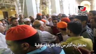 ٦٠ طريقة صوفية تحتفل ببدء احتفالات مولد السيد البدوي بطنطا