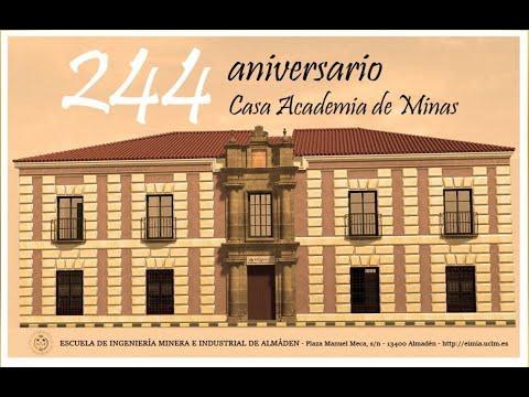 244 aniversario de la Escuela de Ingeniería Minera e Industrial de Almadén (UCLM)
