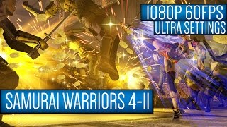 SAMURAI WARRIORS 4-II Gameplay PC HD [1080p 60FPS]