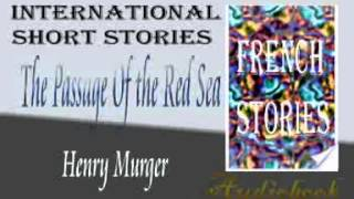 The Passage Of the Red Sea by Henry Murger audiobook