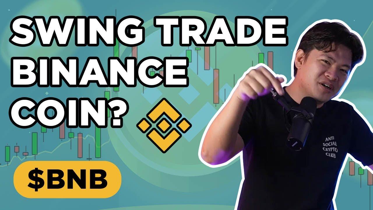 Would you swing trade Binance Coin ($BNB)?