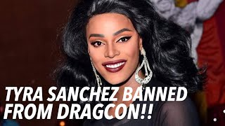 Tyra Sanchez BANNED FROM DRAGCON