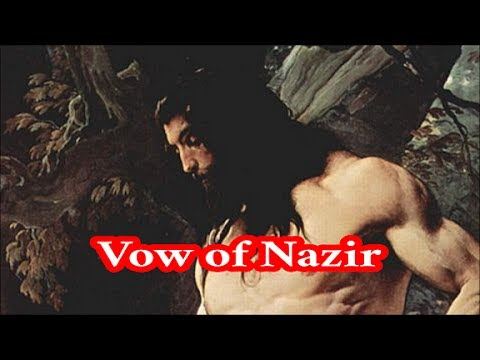 What Is The Nazarite Vow?