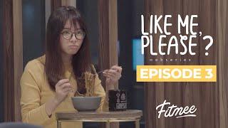 Like Me, Please? Episode 3 - FITmee Webseries