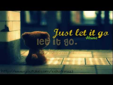 just let it go with lyrics by 4tune