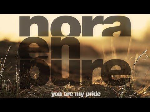 Nora en pure you are my pride original mix