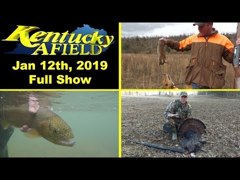 January 12th, 2019 Full Show - Coal Mine Rabbit Hunt, Trout Fishing Otter Creek, Fall Turkey Hunt