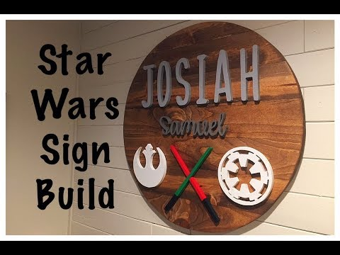 Star Wars Circle Name Sign Build