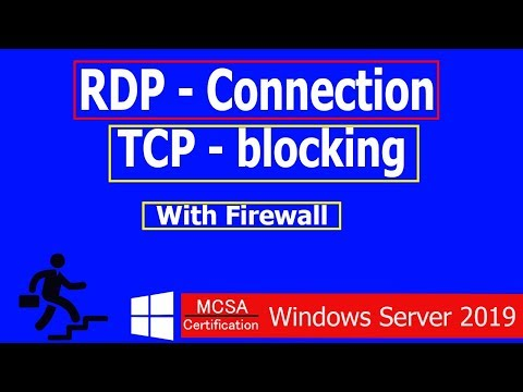 35- How To Block Remote Desktop Session ? Block TCP For Remote Session ?