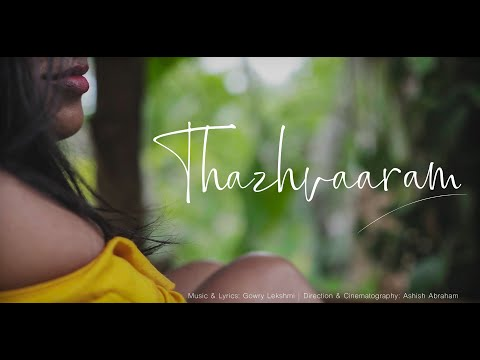 Thazhvaaram Official Video - Gowry Lekshmi