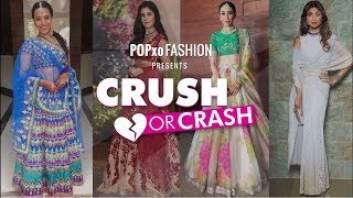 Crush Or Crash: Sonam Ki Wedding #Everydayphenomenal - POPxo Fashion