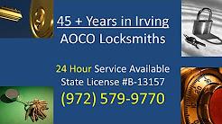 Locksmith Irving, DFW, Dallas, TX Locks, Safes, Car, Door Locks Opened and Repaired