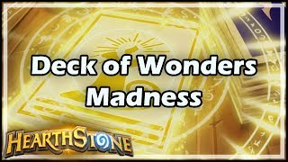 [Hearthstone] Deck of Wonders Madness