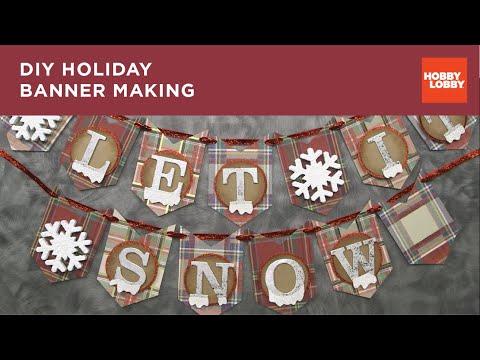 DIY Holiday Banner Making   Hobby Lobby®