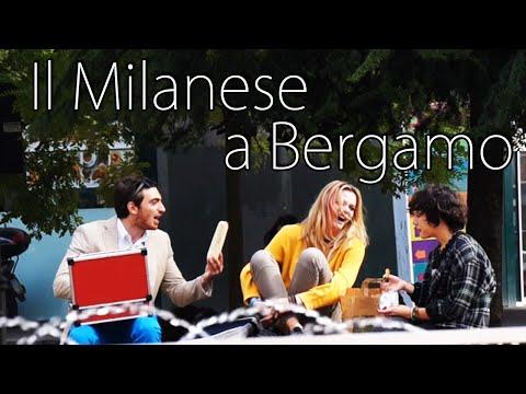 Il Milanese a Bergamo - [Esperimento Sociale] - theShow