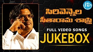 Sirivennela Seetharama Sastry Super Hit Songs Video Jukebox