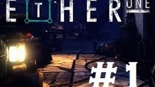 Ether One gameplay Walkthrough part 1   Ether Industries
