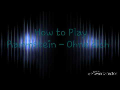 How to Play Rammstein - Ohne dich on guitar