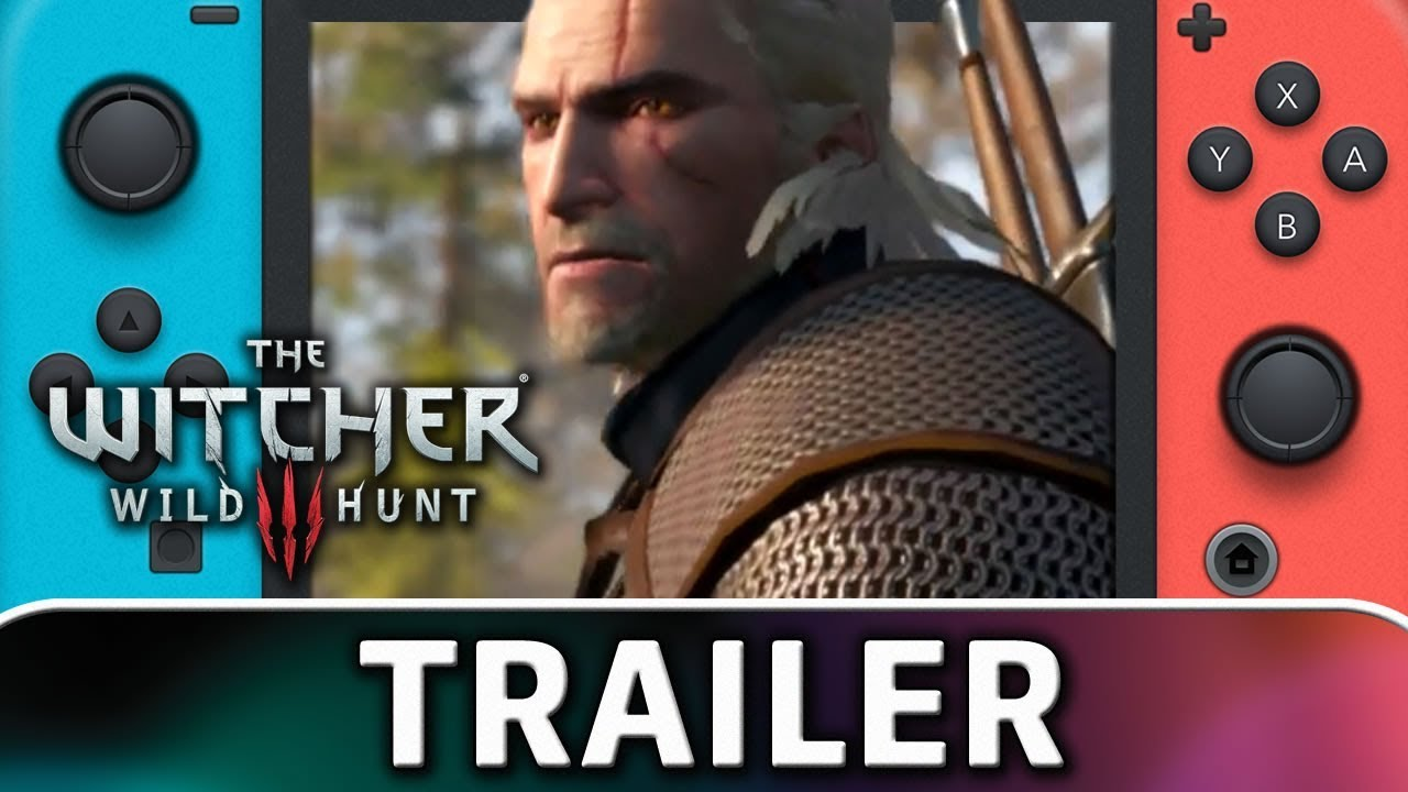 The Witcher 3: Wild Hunt Complete Edition is coming to Nintendo Switch in 2019!(Trailer)