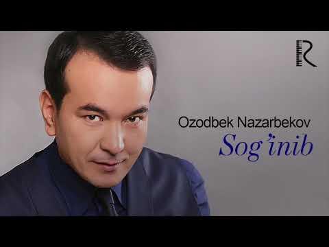 Ozodbek Nazarbekov - Sog'inib
