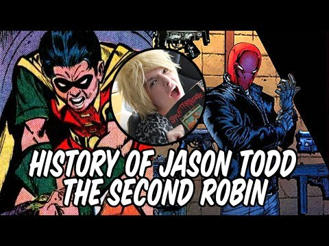 History of Jason Todd - The Second Robin