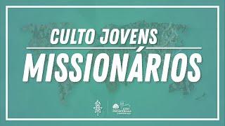 Culto Jovens Missionários | 15/08/20 | UMP IPM