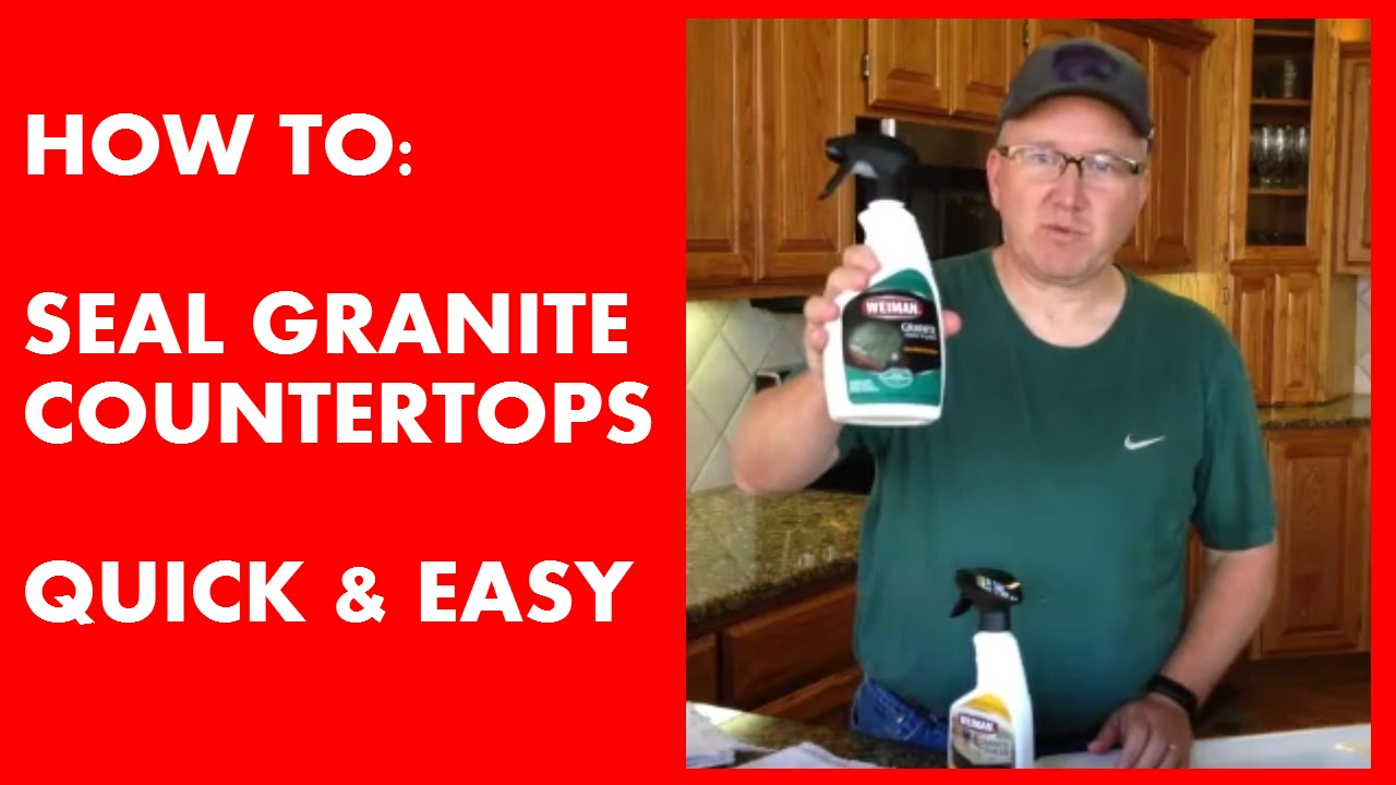 How To Seal Granite Counter Tops   Quick U0026 Easy!