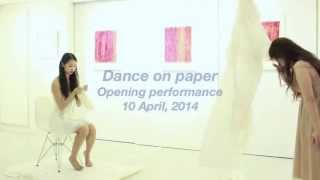 Dance On Paper Opening Performance