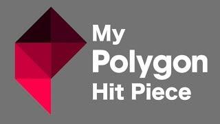 Responding to Polygon's Hit Piece on Me