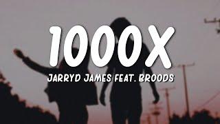 Jarryd James - 1000x (Lyrics) ft. Broods