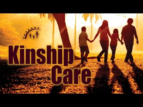Kinship Care, An Alternative To Foster Care