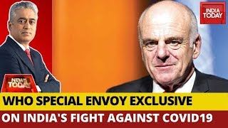 WHO Envoy, Dr. David Nabarro On India's Fight Against COVID-19 | News Today With Rajdeep Sardesai
