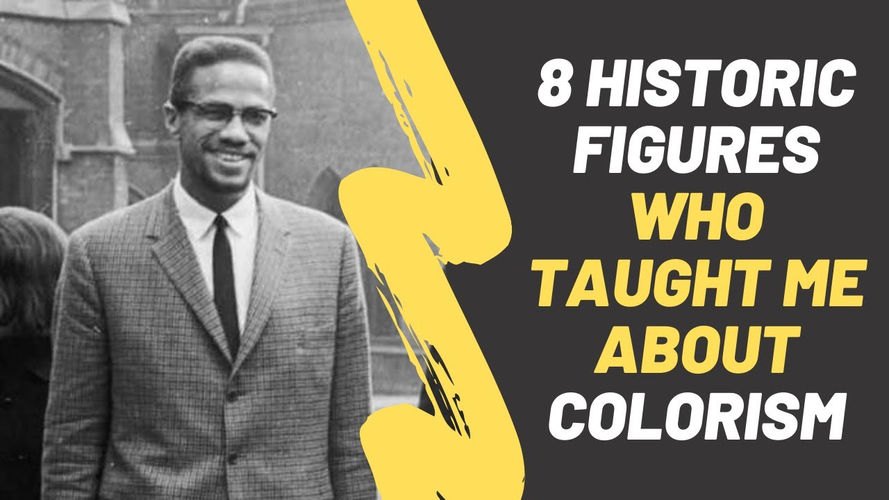 8 People in Black History Who Taught Me About Colorism ...