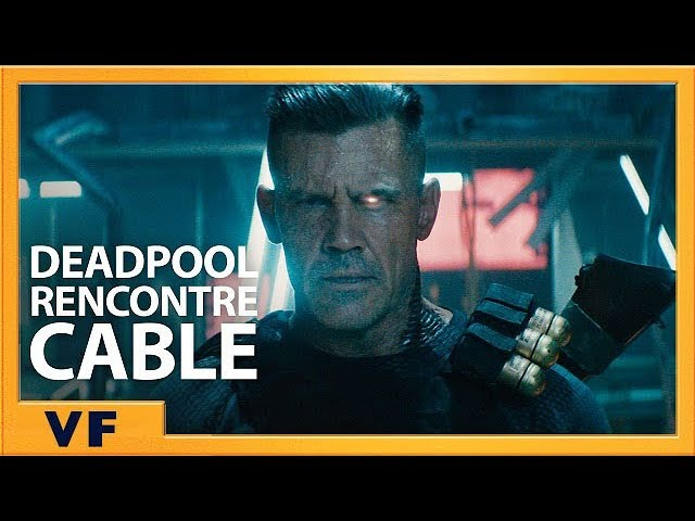 Deadpool rencontre Cable (Redband) - VF