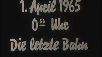 Die letzte Straßenbahn in Unna 1965