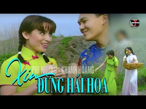 Xin Đừng Hái Hoa - Phi Nhung, Khánh Hoàng, Việt Thi - Vân Sơn Nụ Cười Và Âm Nhạc 5