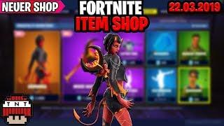 🛒HEUTIGER FORTNITE SHOP vom 22.3 🛒 FORTNITE Item Shop von Heute 22 MÄRZ 2019