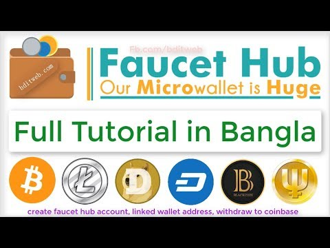 How To Create FaucetHub Account Bangla Tutorial Bitcoin, Litecoin, Dogecoin, Ethereum Wallet Account