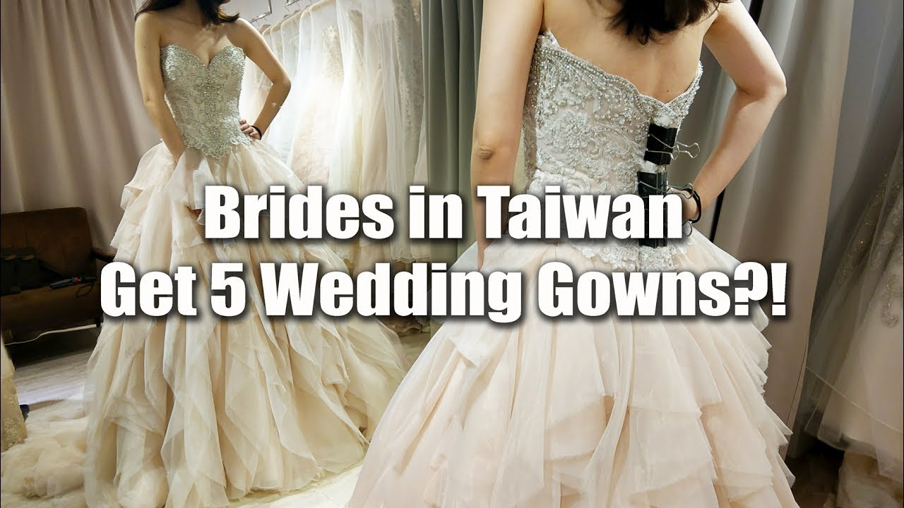 Brides in Taiwan Rent 5 Wedding Gowns?! 台灣新娘租5套禮服?! - YouTube