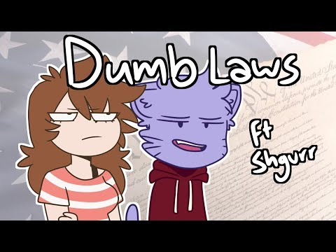 Dumb Laws (Ft. Shgurr-Animation)