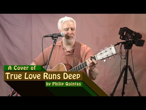 True Love Runs Deep - (Cover by Philip Quintas)