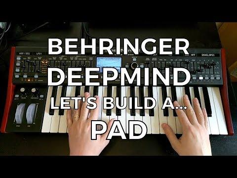 Behringer DeepMind - Let's Build a... Pad!