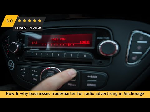 How & why businesses trade/barter for radio advertising in Anchorage AK