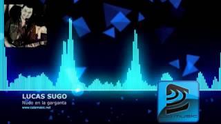 LUCAS SUGO - Nudo en la garganta | Pista musical karaoke - Demo CALAMUSIC STUDIO
