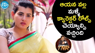 Because Of Him I Played A Character Role Again - Archana | Frankly With TNR | Talking Movies