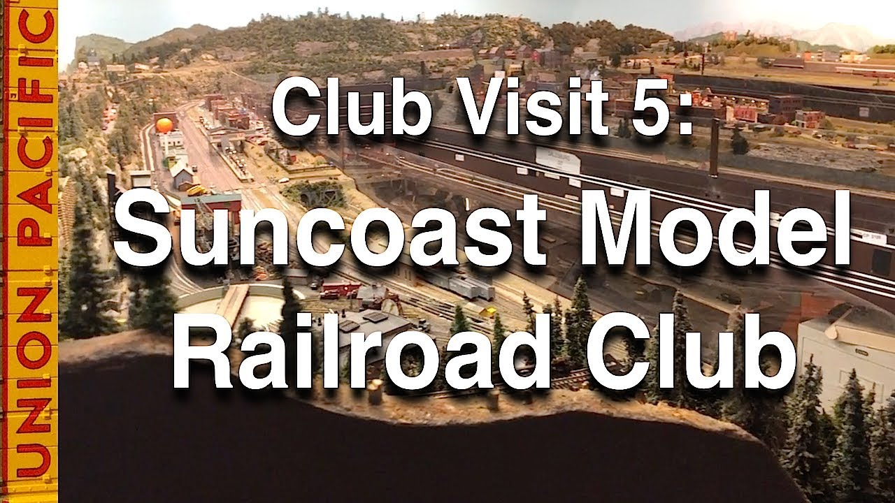 Club Visit 5: Suncoast Model Railroad Club