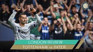 TOTTENHAM vs INTER | LONDON REVIEW | #INTERONTOUR 🏴⚫🔵
