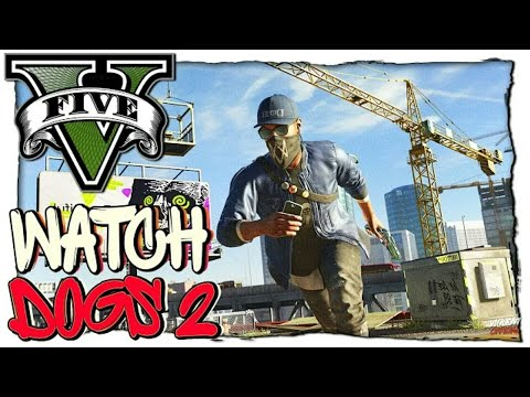 GTA 5 МОДЫ: Watch Dogs 2 - ВОТЧ ДОГС 2 В ГТА 5