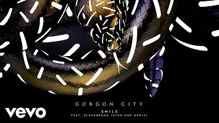 Gorgon City - Smile Ft. Elderbrook (Star.One Remix) ft. Elderbrook